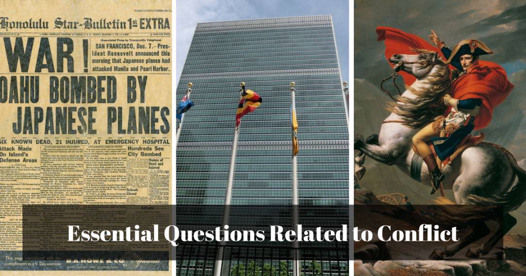 "Newspaper with Pearl Harbor, the UN Building, and Napoleon, all with a title, ""Essential Questions About Conflict."""