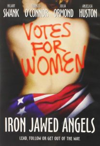 Iron Jawed Angels movie poster, a movie about government and the women's movement.
