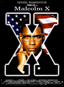 Movie poster for Malcolm X, starring Denzel Washington.