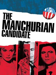 Movie poster for the original Manchurian Candidate, an old movie about government.