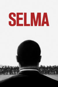 Selma movie poster, a movie about the civil rights movement and politics.